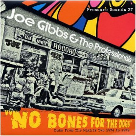 (2xLP) JOE GIBBS & THE PROFESSIONALS - NO BONES FOR THE DOGS