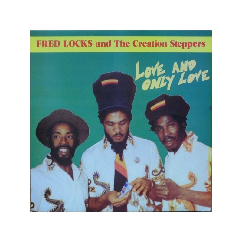(LP) FRED LOCKS & THE CREATION STEPPERS - LOVE AND ONLY LOVE