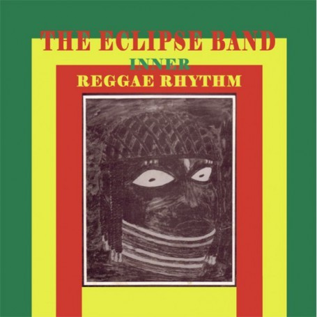 (LP) THE ECLIPSE BAND - INNER REGGAE RHYTHM