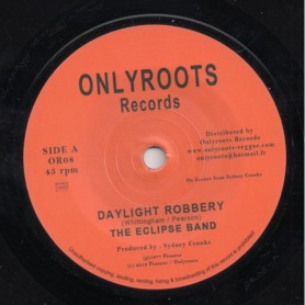 "(7"") THE ECLIPSE BAND - DAYLIGHT ROBBERY"
