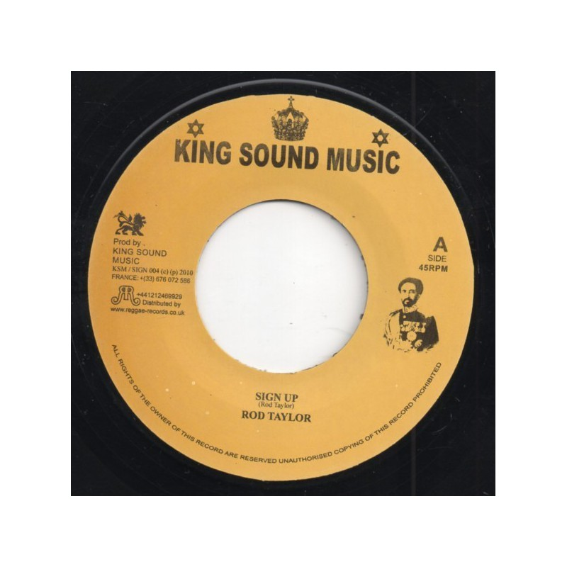 "(7"") ROD TAYLOR - SIGN UP / KING SOUND MUSIC BAND - SIGN UP VERSION"