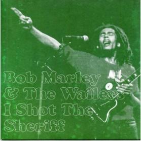 "(7"") BOB MARLEY & THE WAILERS - I SHOT THE SHERIFF"