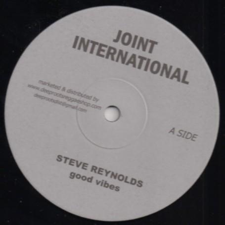 "(10"") STEVE REYNOLDS - GOOD VIBES / DUB"