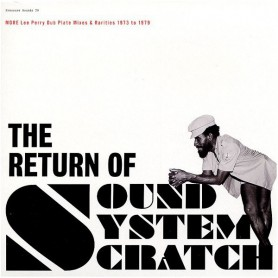 (2xLP) LEE PERRY - RETURN OF SOUND SYSTEM SCRATCH