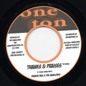 "(7"") FRANKIE PAUL & THE GANGLORDS - THANKS & PRAISES"