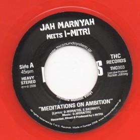 "(7"") JAH MARNYAH Meets I-MITRI - MEDITATIONS ON AMBITION / DUB OF AMBITION"