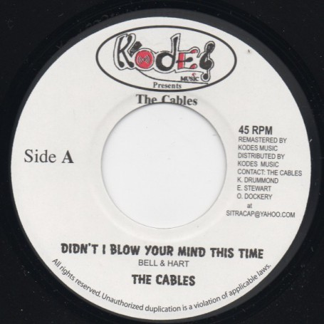 "(7"") THE CABLES - DIDN'T BLOW YOUR MIND THIS TIME / MOOD FOR LOVE"