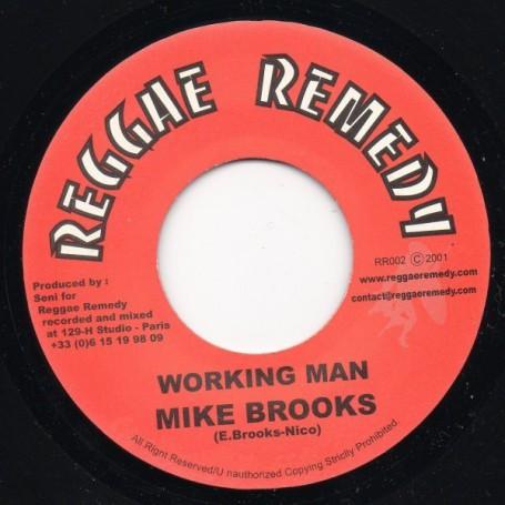 "(7"") MIKE BROOKS - WORKING MAN / REMEDY - DUB"