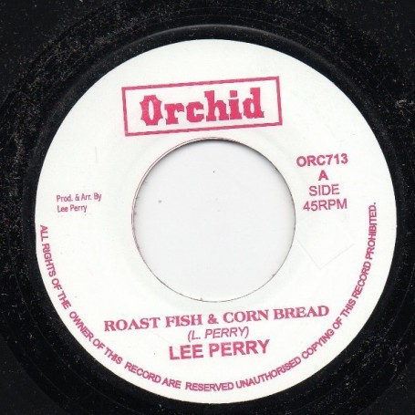 "(7"") LEE PERRY - ROAST FISH & CORN BREAD / LEE PERRY - FREE THE WEED"