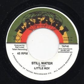 """(7"""") LITTLE ROY - STILL WATER / STILL VERSION"""