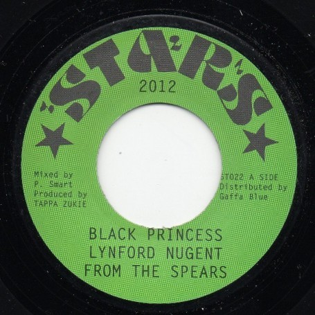 "(7"") LYNFORD NUGENT FROM THE SPEARS - BLACK PRINCESS / TAPPA ALL STARS - BLACK VERSION"