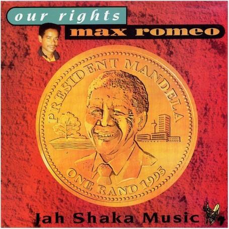(LP) MAX ROMEO - OUR RIGHTS - JAH SHAKA