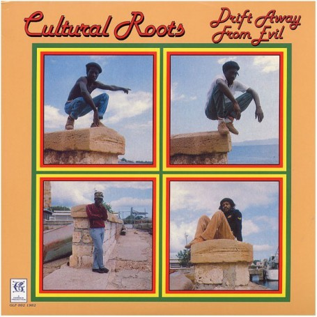 (LP) CULTURAL ROOTS - DRIFT AWAY FROM EVIL