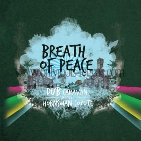 (2xLP) DUB CARAVAN MEETS HORNSMAN COYOTE - BREATH OF PEACE