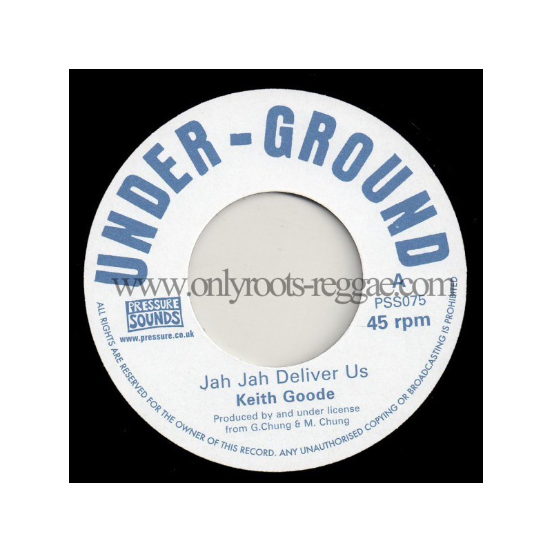 "(7"") KEITH GOODE - JAH JAH DELIVER US / VERSION"
