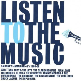 (2xLP) LISTEN TO THE MUSIC : CALTONE'S JAMAICAN 45's