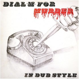 (LP) VARIOUS ARTISTS - DIAL M FOR MURDER : IN DUB STYLE