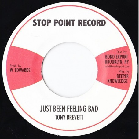 "(7"") TONY BREVETT - JUST BEEN FEELING BAD / VERSION"