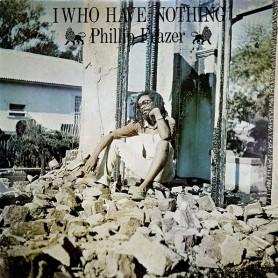 (LP) PHILLIP FRAZER - I WHO HAVE NOTHING