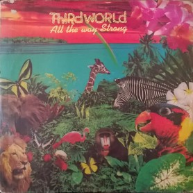 (LP) THIRD WORLD - ALL THE WAY STRONG