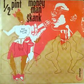 (LP) HALF PINT - MONEY MAN SKANK