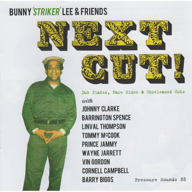 "(2xLP) BUNNY ""STRIKER"" LEE & FRIENDS - NEXT CUT : DUB PLATES, RARE SIDES & UNRELEASED CUTS"