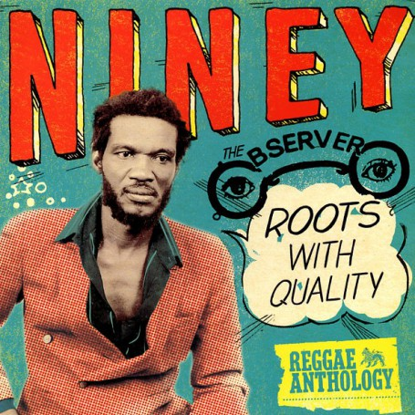 (2xLP) NINEY THE OBSERVER - ROOTS WITH QUALITY : REGGAE ANTHOLOGY