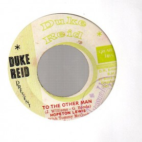 """(7"""") HOPETON LEWIS - TO THE OTHER MAN / TOMMY McCOOK & THE SUPERSONICS - DRIVE HER HOME (Version)"""