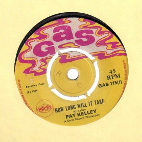 """(7"""") PAT KELLY - HOW LONG WILL IT TAKE / TRY TO REMEMBER"""