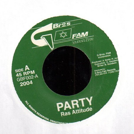 "(7"") RAS ATTITUDE - PARTY / REMIX"