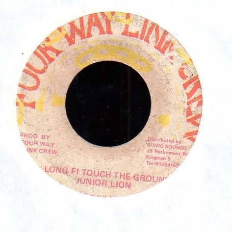 "(7"") JUNIOR LION - LONG FI TOUCH TH GROUND / VERSION"