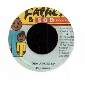 "(7"") POWERMAN - DEM A POSE UP / VERSION"
