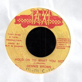 "(7"") DENNIS BROWN - HOLD ON TO WHAT YOU GOT / VERSION"