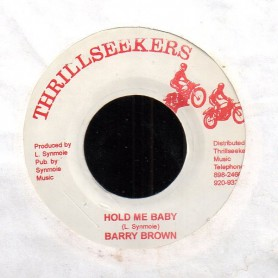 "(7"") BARRY BROWN - HOLD ME BABY / BABY DUB"