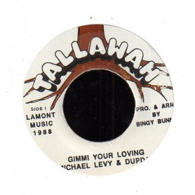 "(7"") MICHAEL LEVY & DUPDAP - GIMMI YOUR LOVING"
