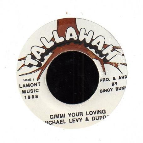 "(7"") MICHAEL LEVY & DUPDAP - GIMMI YOUR LOVING"