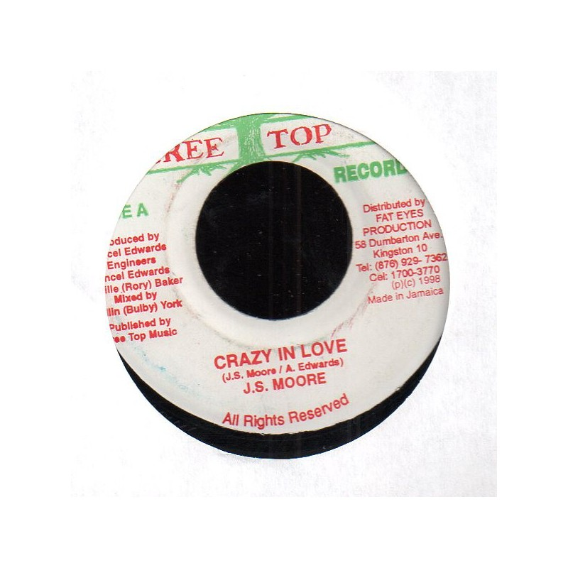 "(7"") J.S. MOORE - CRAZY IN LOVE"
