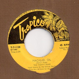 "(7"") THE MIGHTY DUKE - MACAJUEL OIL - ORG"