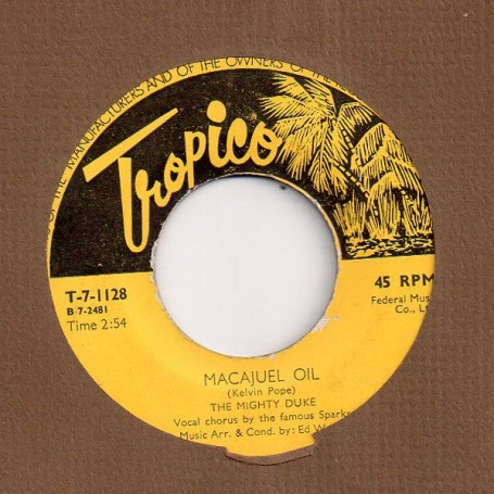 """(7"""") THE MIGHTY DUKE - MACAJUEL OIL - ORG"""