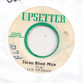 "(7"") LUE GRAHAM - THREE BLIND MICE / MICE SKANK"