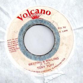 "(7"") TONY TUFF - WEEPING & WAILING / VERSION"