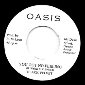 "(7"") BLACK VELVET - YOU GOT NO FEELING / SKIN FLESH & BONES - FEELING DUB"