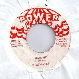 """(7"""") JOSEY WALES - HAIL ME"""