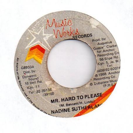 "(7"") NADINE SUTHERLAND - MR HARD TO PLEASE / VERSION"