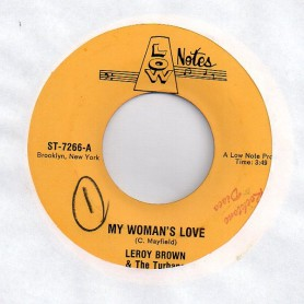 "(7"") LEROY BROWN - MY WOMAN'S LOVE / VERSION"