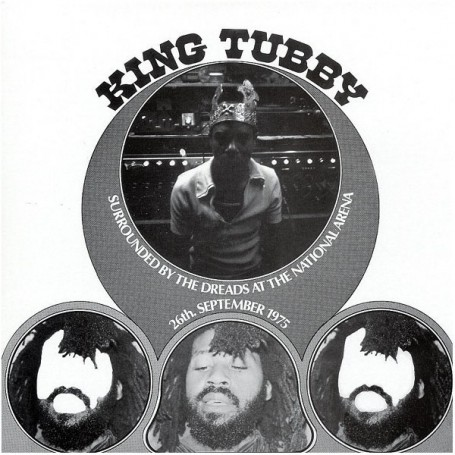 (LP) KING TUBBY - SURROUNDED BY THE DREADS AT THE NATIONAL ARENA