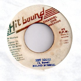 "(7"") ROLAND BURRELL - HEY MAMA / VERSION"