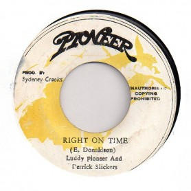"(7"") LUDDY PIONEER AND DERRICK SLICKERS - RIGHT ON TIME / VERSION"