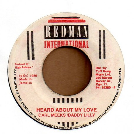 "(7"") CARL MEEKS & DADDY LILLY - HEARD ABOUT MY LOVE / VERSION"