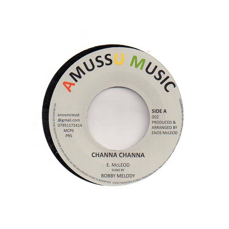"(7"") BOBBY MELODY - CHANNA CHANNA / VERSION"
